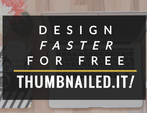Thumbnailed.it! Design faster and  for free