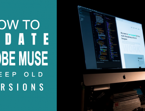 Learn how to update Adobe Muse and keep your old version
